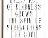 Wooden Art Sign Planked  Act of Kindness typography black and white wall art