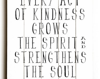 Wooden Art Sign Planked Act of Kindness wall decor typography black on white