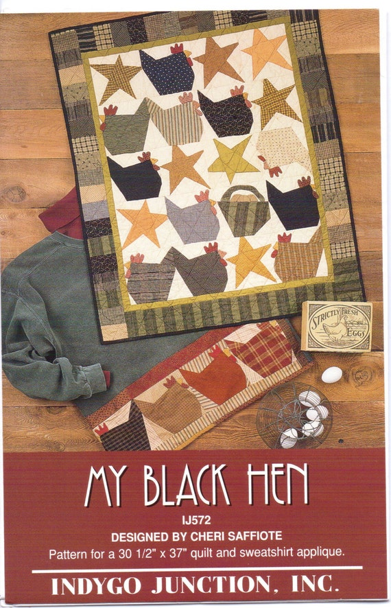 90s Indygo Junction Inc Quilt Pattern My Black Hen Wall Quilt