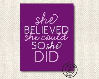 8x10 She Believed She Could So She Did Inspirational Art Print - Purple