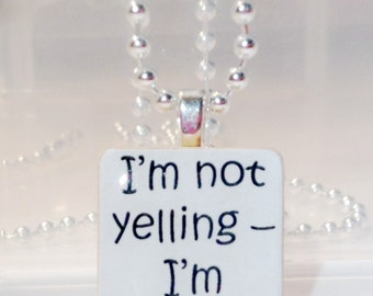 I'm not yelling, I'm Italian Game Tile Pendant