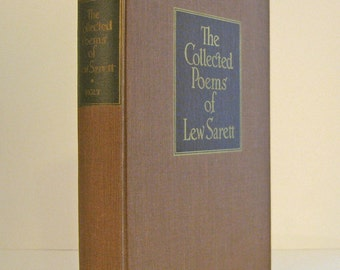 Collected Poems of Lew Sarett with Foreword by Carl Sandburg 1941 First Printing Published by Henry Holt Vintage Book