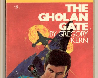 Cap Kennedy No. 7, The Gholan Gate by Gregory Kern. PBO First Edition. Science Fiction Vintage Paperback Book DAW Books UQ1108