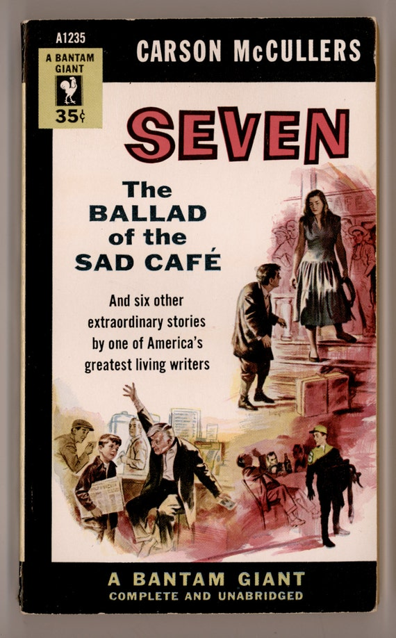 an analysis of the ballad of the sad cafe by carson mccullers Carson mccullers was deemed the find of the through virginia spencer carr's insightful discussion and lucid analysis of these the ballad of the sad cafe  53:.