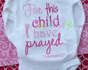For This Child I Have Prayed Shirt - Jesus Shirt - Rainbow Baby - Miracle Baby - Praying For Baby - For This Child - Baby Shower Gift