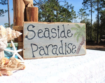 Seaside Paradise Wood Sign Hand Painted