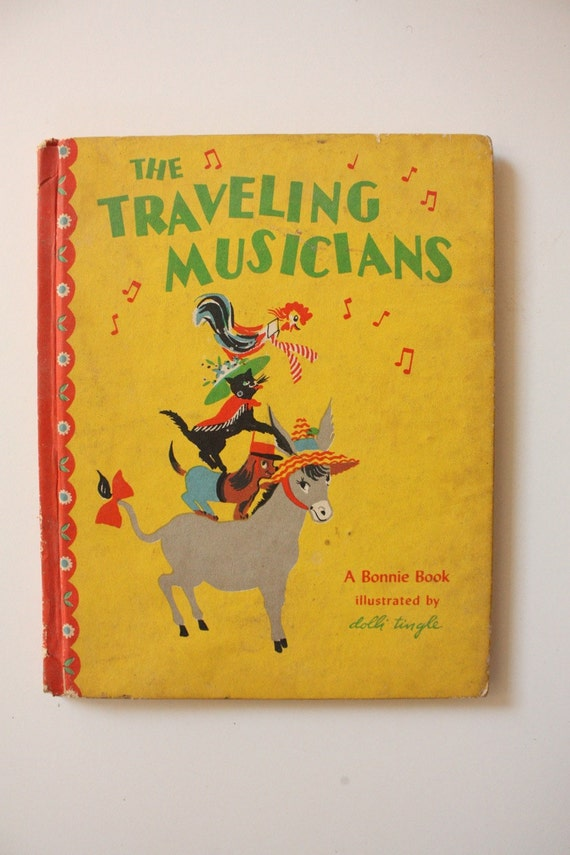 The Travelling Musicians Illustrated by Dolli Tingle 1946