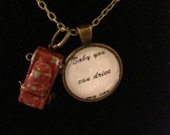 Baby You Can Drive My Car The Beatles Necklace