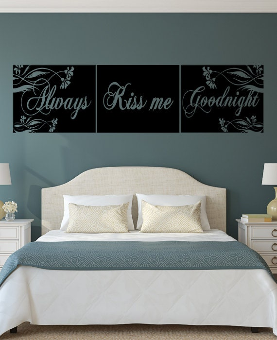 Always kiss me Goodnight Decal Vinyl Master Bedroom Wall Decal 3 Three Panel Wall Art