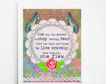 Quote Art Print - Inspirational Quote - Mixed Media Collage - Colorful Art - Rose