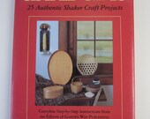 Amish Craft Book--Simple Gifts-25 Authentic Shaker Craft Projects