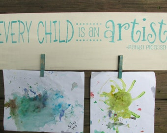Handpainted wooden Every child is an Artist sign