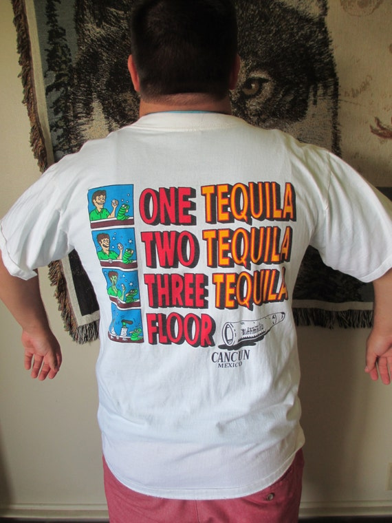 White Graphic Tee Shirt One Tequila Two Tequila Three