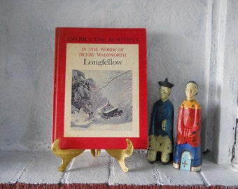 Henry Wadsworth Longfellow, America The Beautiful. Hard Cover Book