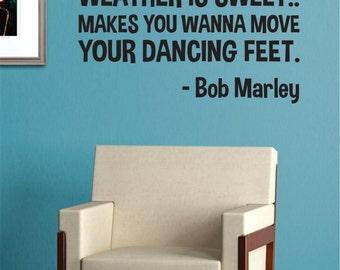 Sun is Shining Bob Marley Quote Decal Sticker Wall Vinyl Music