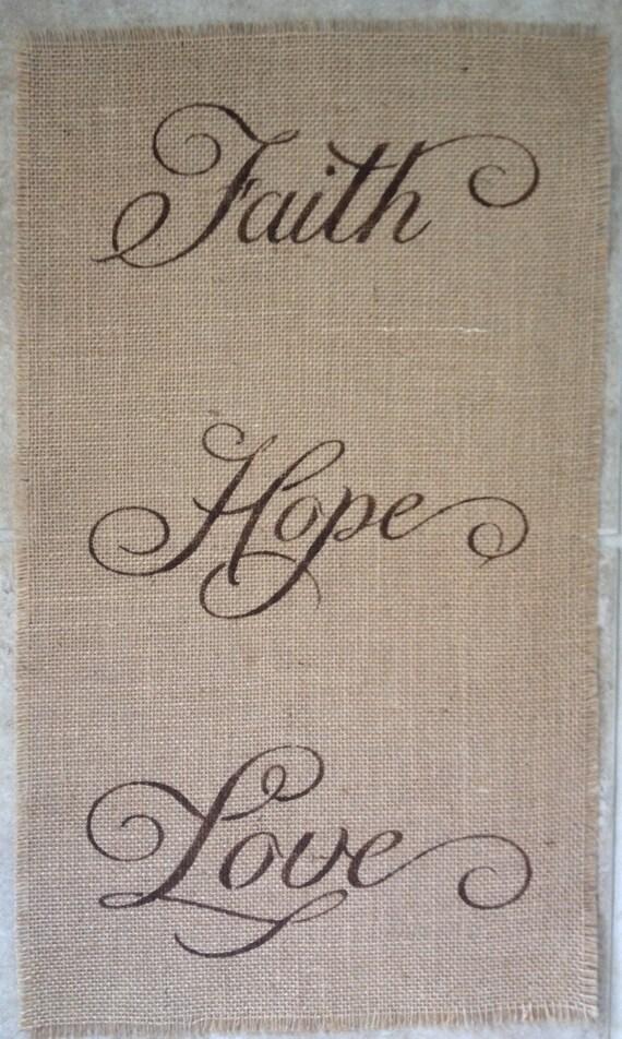 Primtive Natural Jute Burlap Panel Banner Faith Hope Love