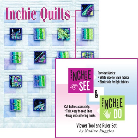 Inchie Quilts and InchieSee& InchieDo Viewer Tool & Ruler Set