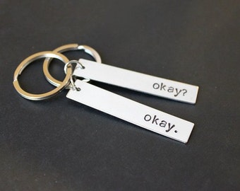 Okay? Okay.  Couples Gift Keychains, Valentine's Gift, Couples Keychain, Gifts for Her, Gifts for Him, Geeky Gifts, Gift Under 25
