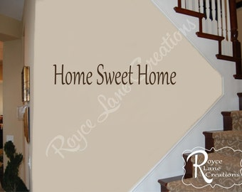 Home Sweet Home Decal #3 Vinyl Home Sweet Home Wall Decal - Foyer Decor- Foyer Art- Foyer Wall Decal- Home Sweet Home