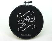 "Coffee Chalkboard Style Embroidery in a 4"" hoop"