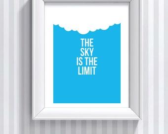 The sky is the limit art print poster, retro, quote print, motivational art, modern art, inspirational art, love gift, A3 A4