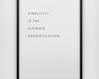 Simplicity is the ultimate sophistication typography art print poster, leonardo da vinci, simple
