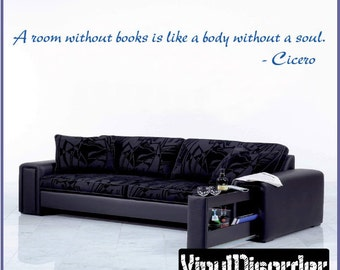 A room without books is like a body without a soul - Vinyl Wall Decal - Wall Quotes - Vinyl Sticker - Libraryquotes02ET