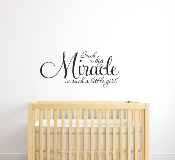 NURSERY Wall Decal Such A Big Miracle Wall Art -Baby Room- Nursery Wall Art Vinyl Lettering Childrens Decor