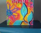 Dream, Whimsical Art Print for girl, 4x4 woodblock, Light Blue, Yellow, Pink, Purple, Inspirational