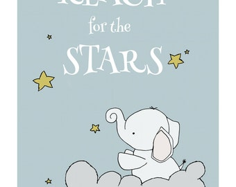 Word Nursery Art -- Reach for the Stars -- Elephant Nursery Art -- Star Art, Nursery Decor, Children's Art, Kids Wall Art