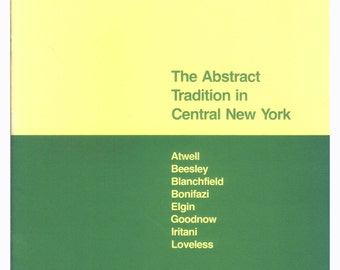 The Abstract Tradition in Central New York 1979 Art Exhibition Catalog from Munson Williams Proctor Institute,  Utica