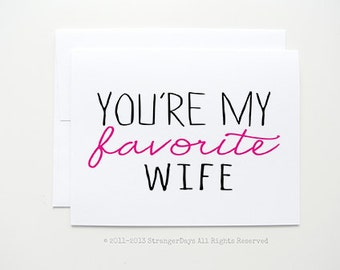 "Anniversary Card "" You're My Favorite Wife "" Greeting card. Girlfriend Card. Wife Card."