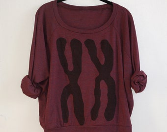 XX Chromosomes Maroon Womens Slouchy Sweatshirt, Lightweight Pullover : Valentines day gift for her, gift for women,  graphic tee women