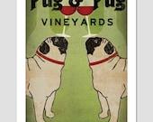 PERSONALIZED - Custom Pug & Pug WINE Vineyards Cellars  ILLUSTRATION Print signed