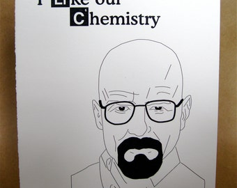 Valentines Day Breaking Bad Card with Walter White --Blank inside