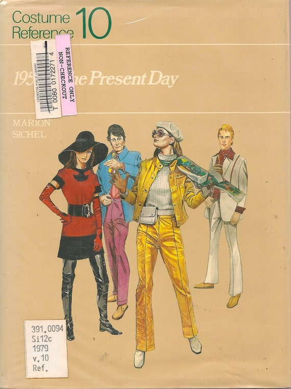 Costume Reference 10: 1950 to Present Day - Marion Sichel - 1983 - Vintage Book