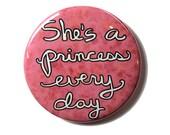 She's A Princess Ever...