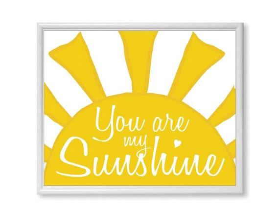 You Are My Sunshine Wall Art, Nursery Decor Art Print for Kids, Yellow Sun, Bright Children's Artwork, My Sunshine Nursery Print 8x10