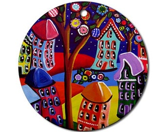 Funky Colorful Houses Trees Folk Art Fun Whimsical Colorful Round Porcelain Ornament