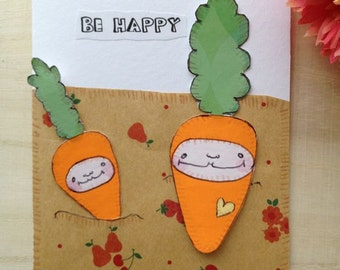 Origami Paper Collage Illustration - Unique Ugly Cute Card - Don't Worry Be Happy Carrots - Whimsical art, OOAK