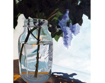 Ball Jar Painting Artwork Print of Original Art Still Life With Lilacs Realistic Glass Painting Wall Art Print Mason Jar Art Fine Art Print