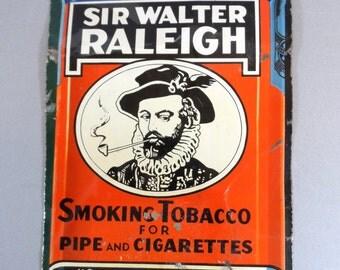Vintage Tin SIgn Tobacco Sir Walter Raleigh
