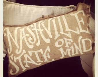 Your Custom Phrase Burlap pillow - Nashville State of Mind - Tennessee - college - wedding