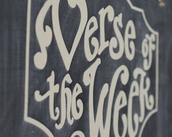 DIY Verse of the Week  Vinyl lettering - Scripture Memory - Bible Verse - Chalkboard