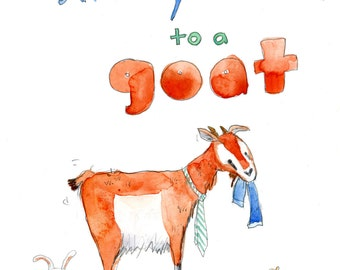 I Fed Your Skinny Jeans to a Goat (greeting card)