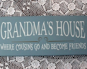 Grandma's House Where Cousins Go Sign Wood Grandmother Saying Mother's Day Personalized Grandparent Saying