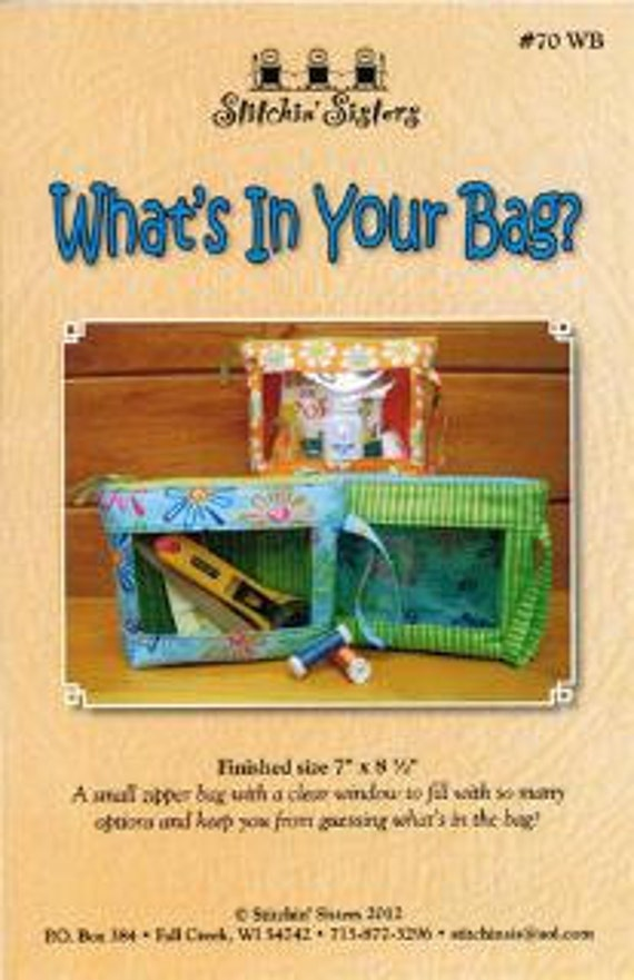 SALE What's in Your Bag PATTERN by Stitchin Sisters