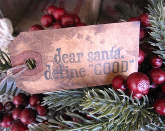Christmas Tags, Primitive Tags, Primitive Christmas, Dear Santa Define Good, Set of 12, Prim Christmas tags, Gift Tags, Hang Tags,  cssteam