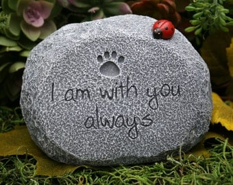 "Pet Memorial Stone  ""I Am With You Always"" - Cat or Dog Grave Marker with Paw Print"