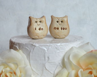 Owl wedding cake topper...Love bird owls that say i do, me too ... barn farm outdoor garden backyard informal casual forest hippie wedding